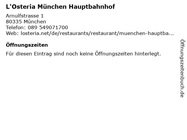 L'Osteria München Hauptbahnhof in München: Adresse und Öffnungszeiten
