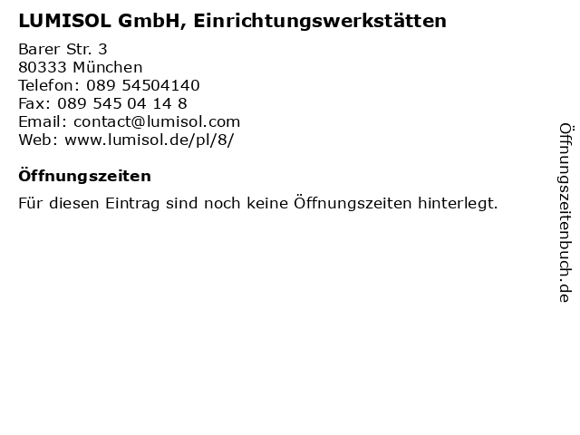 LUMISOL GmbH, Einrichtungswerkstätten in München: Adresse und Öffnungszeiten