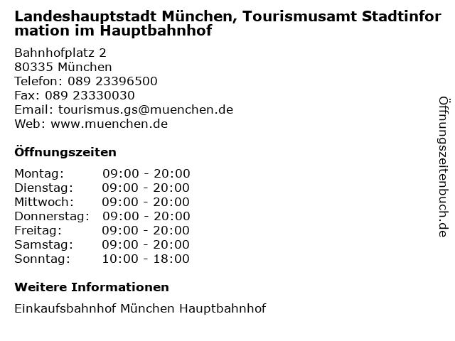 Landeshauptstadt München, Tourismusamt Stadtinformation im Hauptbahnhof in München: Adresse und Öffnungszeiten