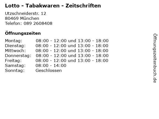 Lotto - Tabakwaren - Zeitschriften in München: Adresse und Öffnungszeiten