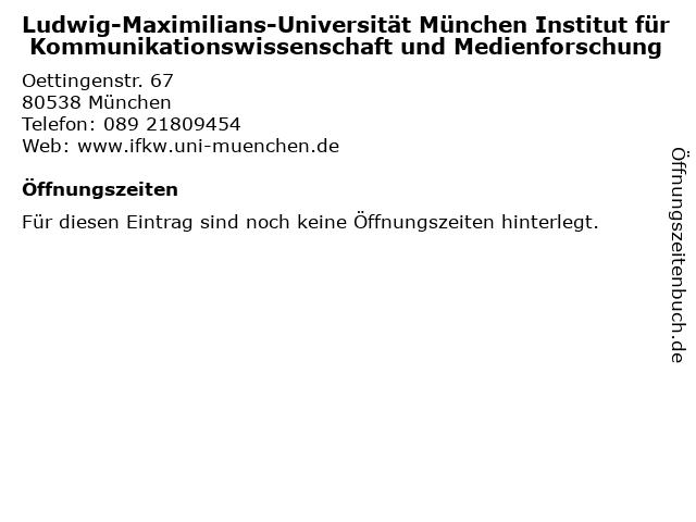 Ludwig-Maximilians-Universität München Institut für Kommunikationswissenschaft und Medienforschung in München: Adresse und Öffnungszeiten