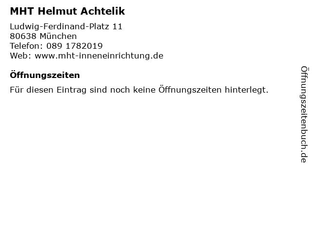 MHT Helmut Achtelik in München: Adresse und Öffnungszeiten