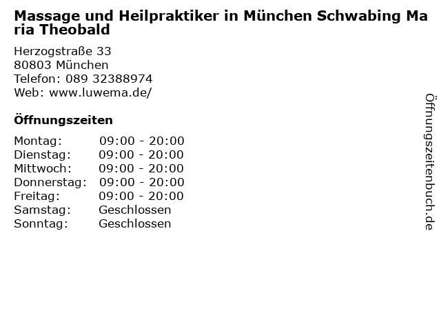 Massage und Heilpraktiker in München Schwabing Maria Theobald in München: Adresse und Öffnungszeiten