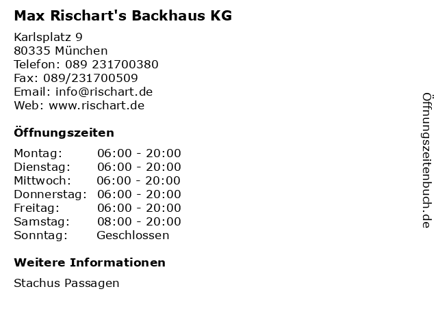 Max Rischart's Backhaus KG in München: Adresse und Öffnungszeiten