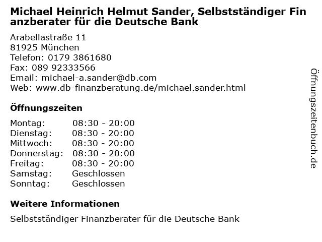Michael Heinrich Helmut Sander, Selbstständiger Finanzberater für die Deutsche Bank in München: Adresse und Öffnungszeiten