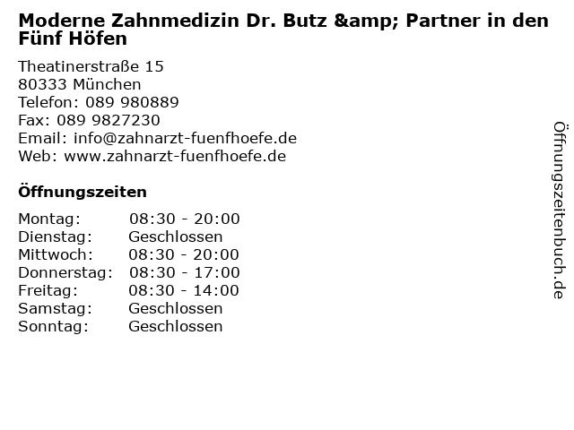 Moderne Zahnmedizin Dr. Butz & Partner in den Fünf Höfen in München: Adresse und Öffnungszeiten