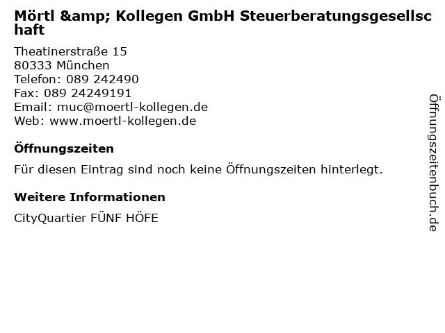 Mörtl & Kollegen GmbH Steuerberatungsgesellschaft in München: Adresse und Öffnungszeiten
