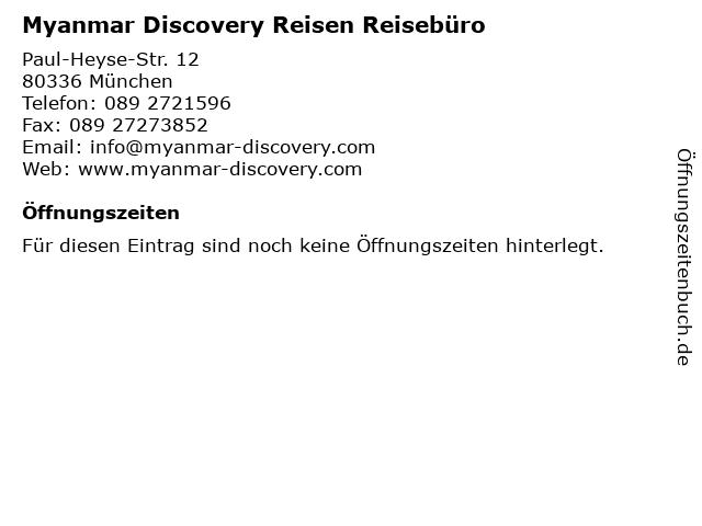 Myanmar Discovery Reisen Reisebüro in München: Adresse und Öffnungszeiten