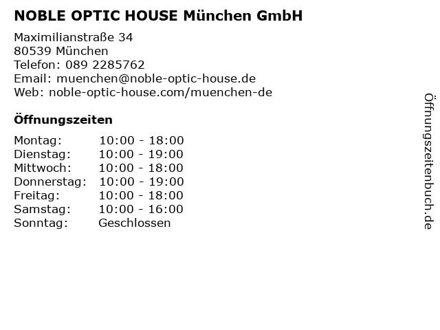 NOBLE OPTIC HOUSE München GmbH in München: Adresse und Öffnungszeiten