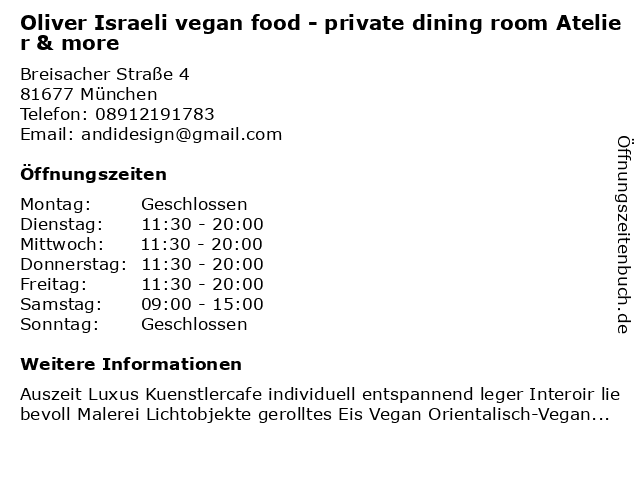 Oliver Israeli vegan food - private dining room Atelier & more in München: Adresse und Öffnungszeiten