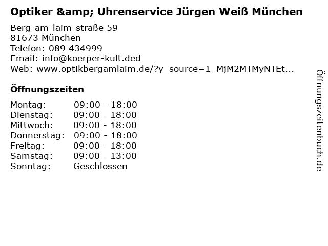 Optiker & Uhrenservice Jürgen Weiß München in München: Adresse und Öffnungszeiten