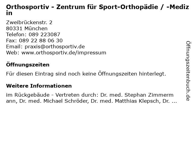 Orthosportiv - Zentrum für Sport-Orthopädie / -Medizin in München: Adresse und Öffnungszeiten