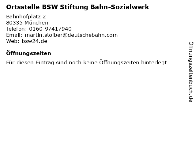 Ortsstelle BSW Stiftung Bahn-Sozialwerk in München: Adresse und Öffnungszeiten