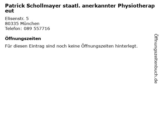 Patrick Schollmayer staatl. anerkannter Physiotherapeut in München: Adresse und Öffnungszeiten