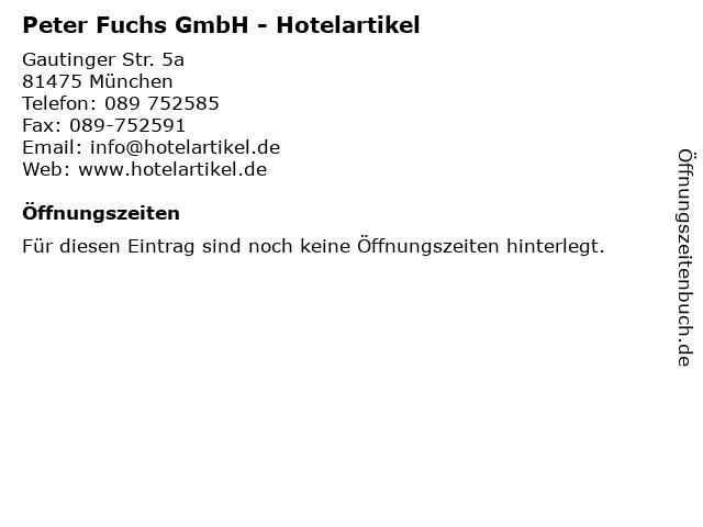 Peter Fuchs GmbH - Hotelartikel in München: Adresse und Öffnungszeiten