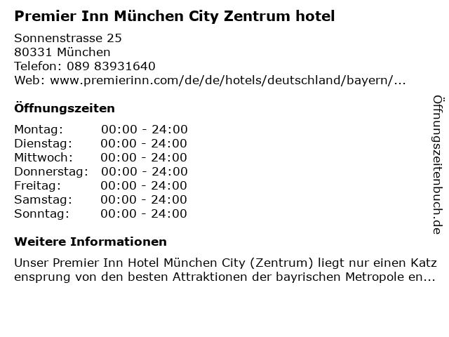 Premier Inn München City Zentrum hotel in München: Adresse und Öffnungszeiten