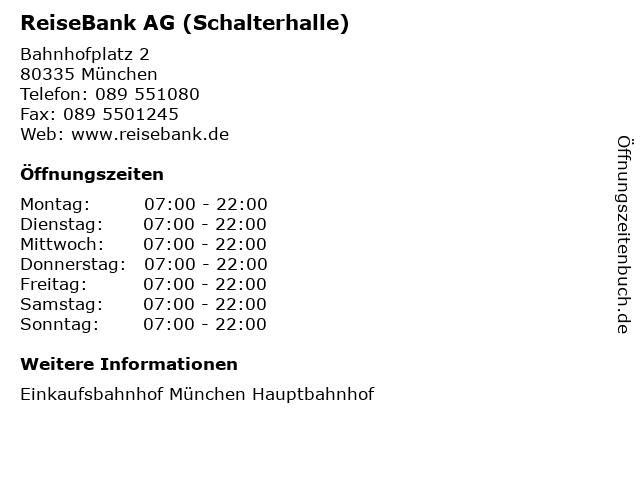 ReiseBank AG (Schalterhalle) in München: Adresse und Öffnungszeiten