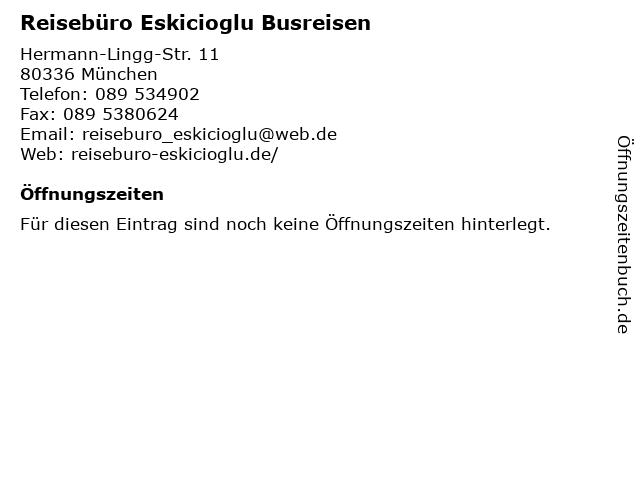 Reisebüro Eskicioglu Busreisen in München: Adresse und Öffnungszeiten