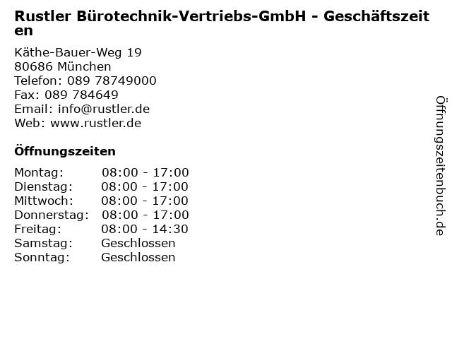 Rustler Bürotechnik-Vertriebs-GmbH - Geschäftszeiten in München: Adresse und Öffnungszeiten