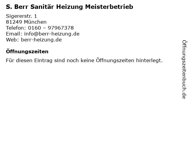 S. Berr Sanitär Heizung Meisterbetrieb in München: Adresse und Öffnungszeiten