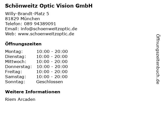 Schönweitz Optic Vision GmbH in München: Adresse und Öffnungszeiten