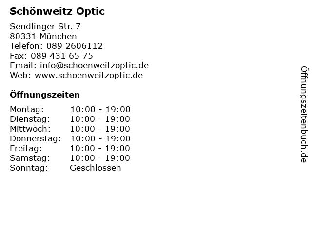 Schönweitz Optic in München: Adresse und Öffnungszeiten