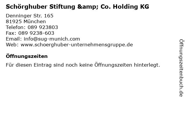 Schörghuber Stiftung & Co. Holding KG in München: Adresse und Öffnungszeiten