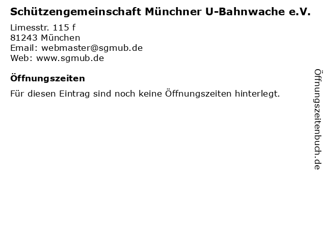 Schützengemeinschaft Münchner U-Bahnwache e.V. in München: Adresse und Öffnungszeiten