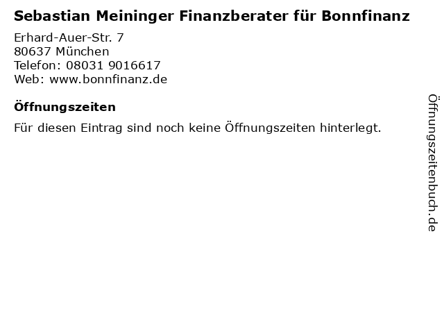 Sebastian Meininger Finanzberater für Bonnfinanz in München: Adresse und Öffnungszeiten