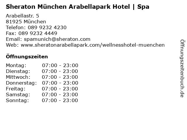ᐅ Offnungszeiten Sheraton Munchen Arabellapark Hotel Spa