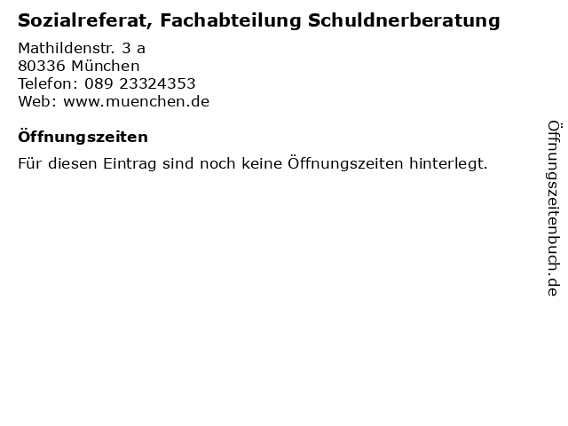 Sozialreferat, Fachabteilung Schuldnerberatung in München: Adresse und Öffnungszeiten