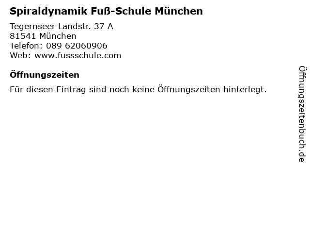 Spiraldynamik Fuß-Schule München in München: Adresse und Öffnungszeiten
