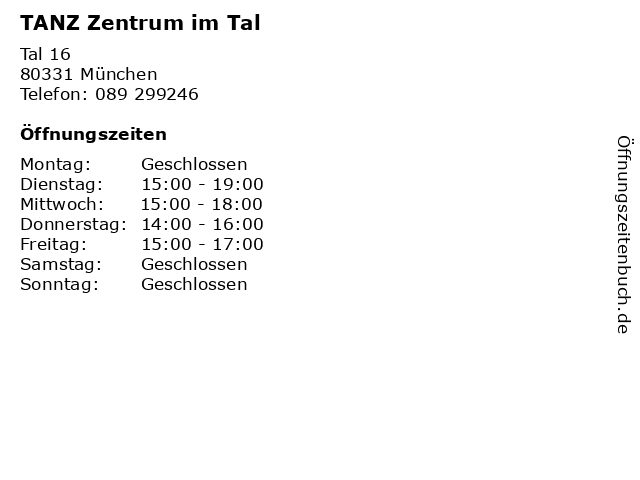 TANZ Zentrum im Tal in München: Adresse und Öffnungszeiten