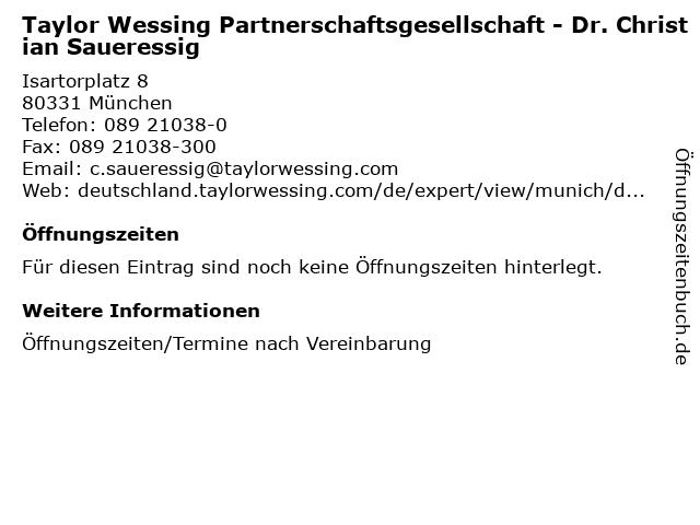 Taylor Wessing Partnerschaftsgesellschaft - Dr. Christian Saueressig in München: Adresse und Öffnungszeiten