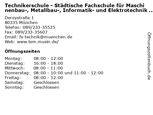 Technikerschule - Städtische Fachschule für Maschinenbau-, Metallbau-, Informatik- und Elektrotechnik (Sekretariat) in München: Adresse und Öffnungszeiten