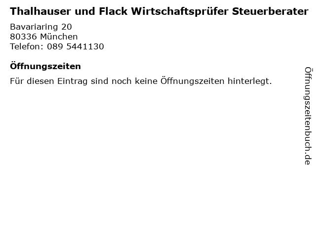 Thalhauser und Flack Wirtschaftsprüfer Steuerberater in München: Adresse und Öffnungszeiten