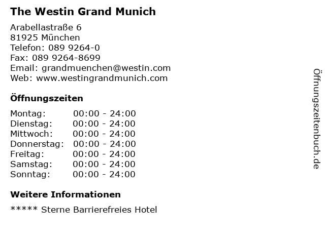 The Westin Grand Munich in München: Adresse und Öffnungszeiten