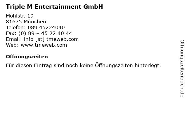 Triple M Entertainment GmbH in München: Adresse und Öffnungszeiten