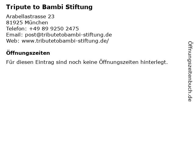 Tripute to Bambi Stiftung in München: Adresse und Öffnungszeiten