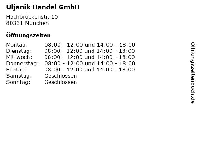 Uljanik Handel GmbH in München: Adresse und Öffnungszeiten