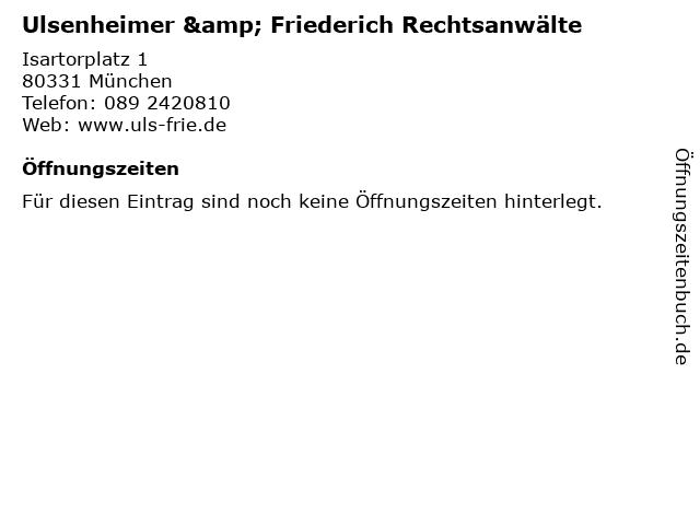 Ulsenheimer & Friederich Rechtsanwälte in München: Adresse und Öffnungszeiten
