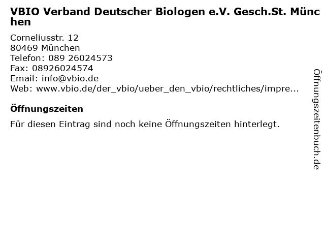 VBIO Verband Deutscher Biologen e.V. Gesch.St. München in München: Adresse und Öffnungszeiten