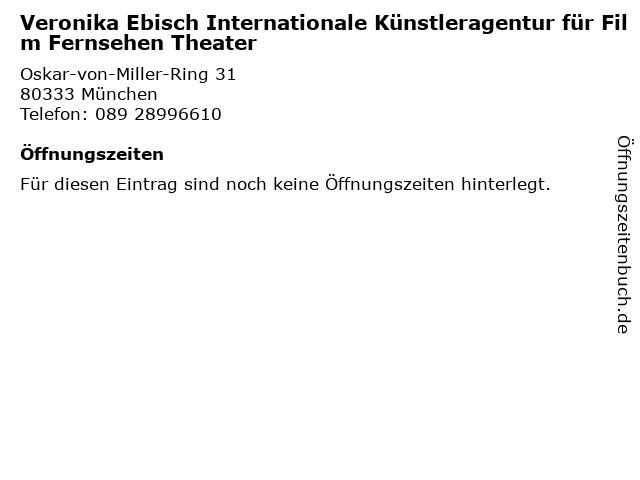 Veronika Ebisch Internationale Künstleragentur für Film Fernsehen Theater in München: Adresse und Öffnungszeiten