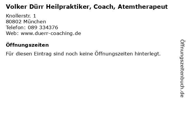 Volker Dürr Heilpraktiker, Coach, Atemtherapeut in München: Adresse und Öffnungszeiten