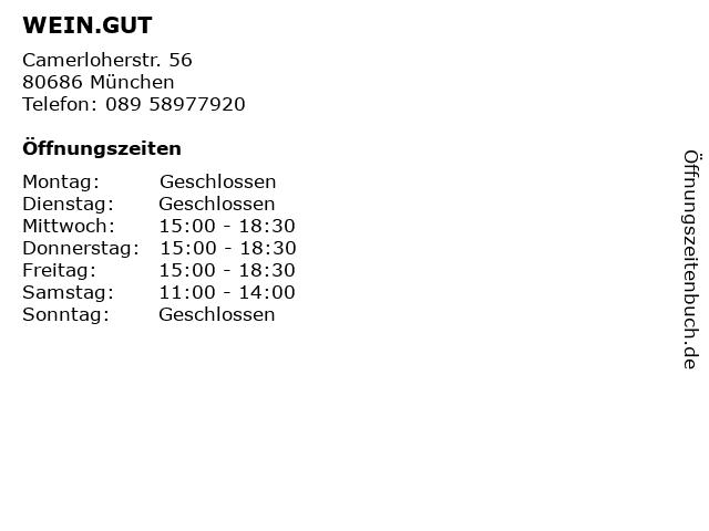 WEIN.GUT in München: Adresse und Öffnungszeiten