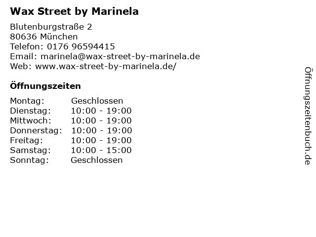 Wax Street by Marinela in München: Adresse und Öffnungszeiten
