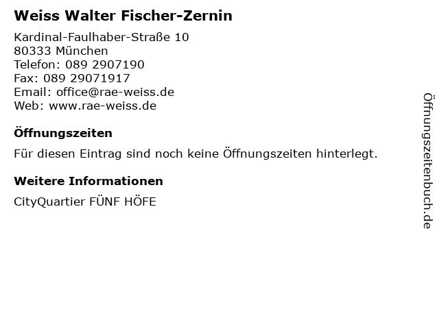 Weiss Walter Fischer-Zernin in München: Adresse und Öffnungszeiten