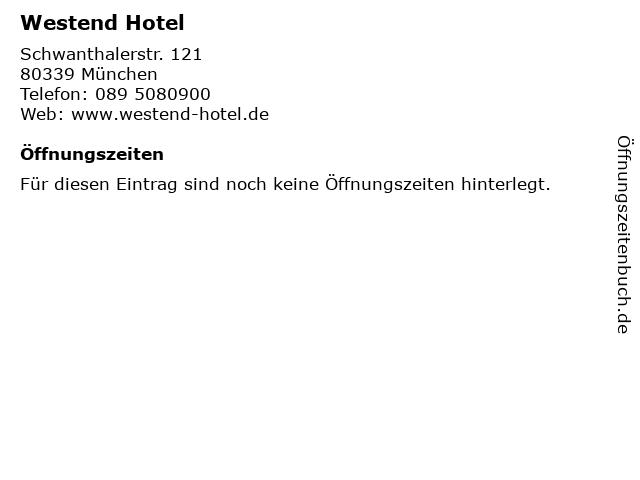 Westend Hotel in München: Adresse und Öffnungszeiten