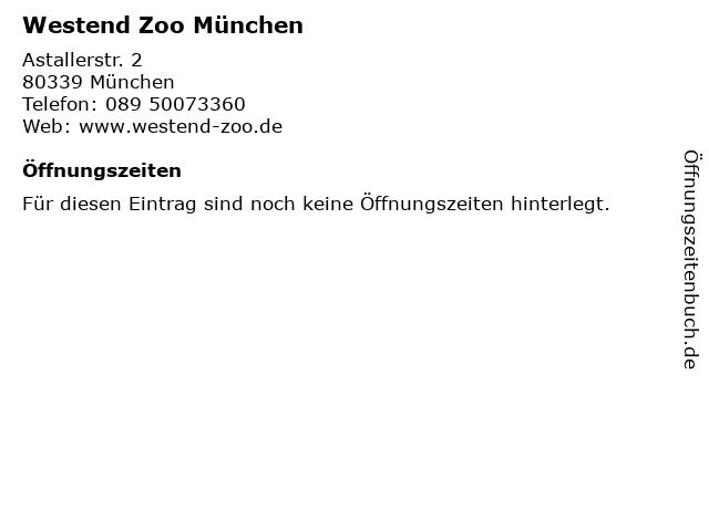 Westend Zoo München in München: Adresse und Öffnungszeiten