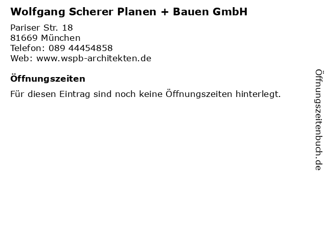 Wolfgang Scherer Planen + Bauen GmbH in München: Adresse und Öffnungszeiten